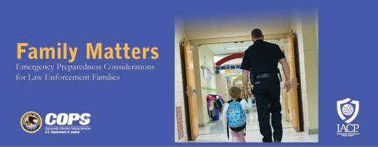 Family Matters: Emergency Preparedness Considerations for Law Enforcement Families