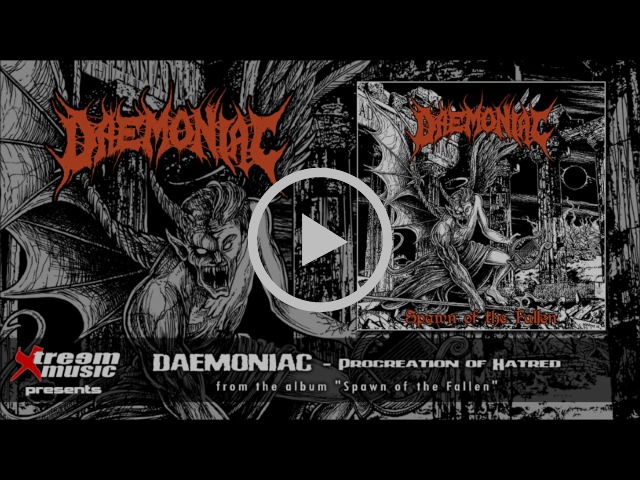DAEMONIAC - Procreation of Hatred [2017]