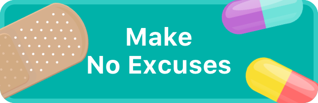 Make No Excuses