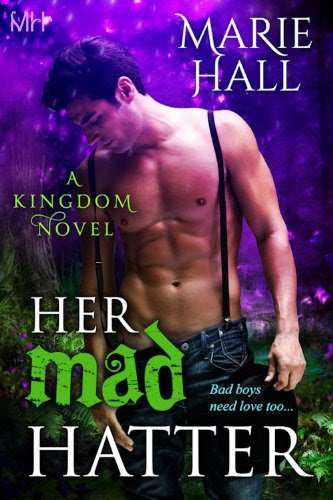 Her Mad Hatter (Kingdom Series Book 1) by [Hall, Marie]