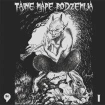 Underground Muzika: Tajne Mape Podzemlja 1 (kompilacija) (2019) Cover Art