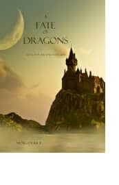 A Fate of Dragons by Morgan Rice