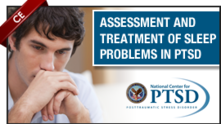 Assessment and Treatment of Sleep Problems in PTSD