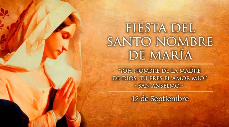 Resultado de imagen para fiesta del santo nombre de maria