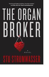 The Organ Broker by Stu Strumwasser