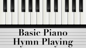 basic-piano-hymn-playing