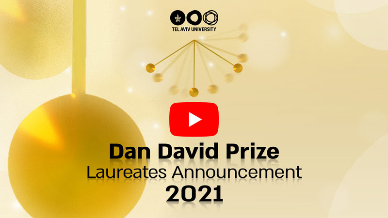 WATCH video on youtube: The Announcement of the Dan David Prize Laureates