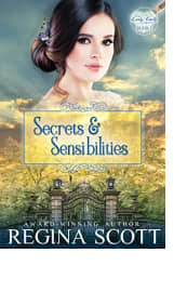 Secrets and Sensibilities by Regina Scott