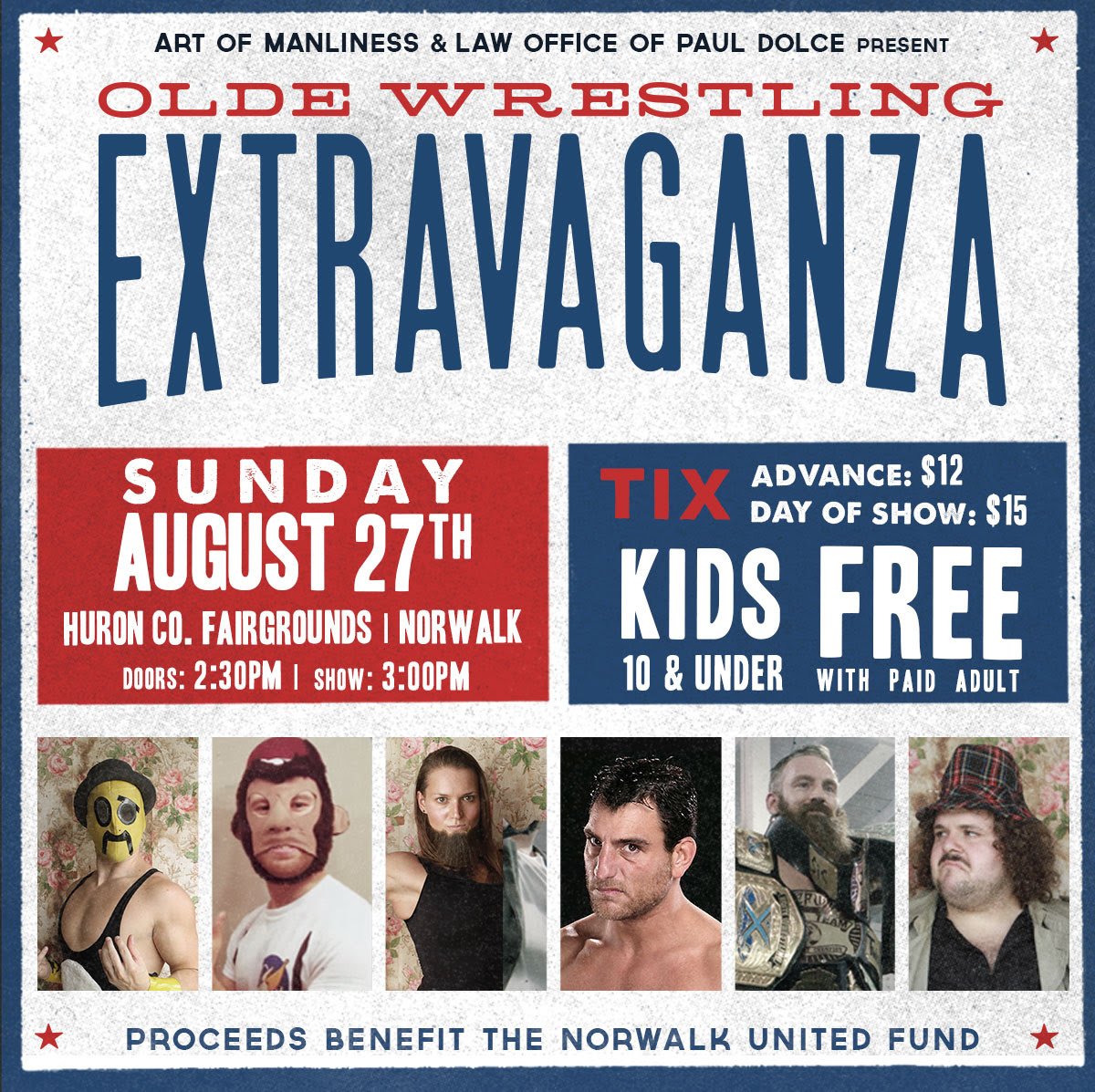 Olde Wrestling's 5th Extravaganza Sunday, August 27th in Norwalk, Oh at the Huron County Fairgrounds | Kids 10 and under Free with Paid Adult | Featuring Jervis Cottonbelly, Space Monkey, The Bearded Lady, Little Guido, Matthew Cross, Dick Justice and more!