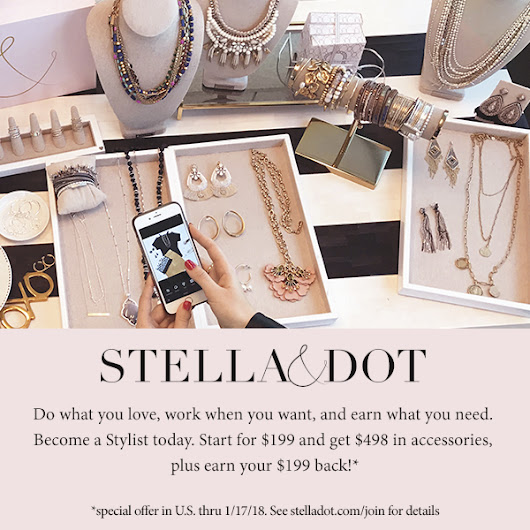 Become an Stella & Dot Stylist by sharing your love for jewelry! - Confessions of A Mommy of 5