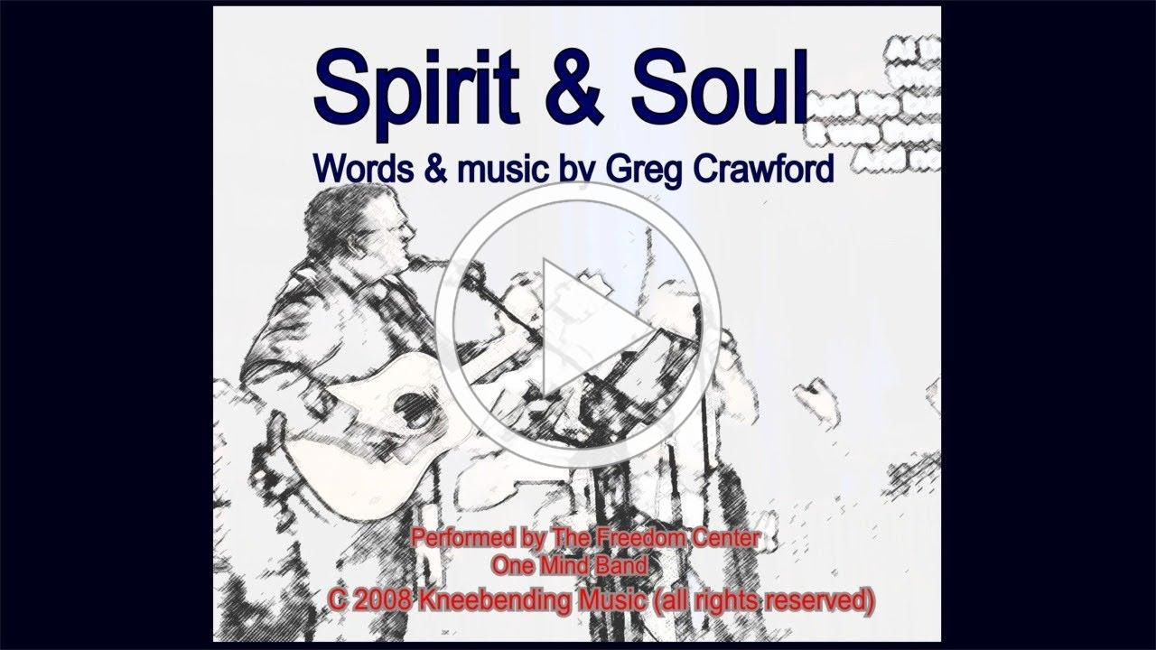 Spirit & Soul from the We Believe CD by Greg Crawford