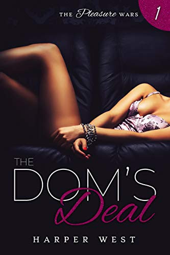 Cover for 'The Dom's Deal (The Pleasure Wars Book 1)'