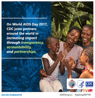 On World AIDS Day 2017, CDC joins partners around the world in increasing impact through transparency, accountability, and partnerships.