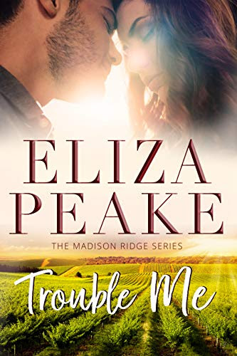 Cover for 'Trouble Me (The Madison Ridge Series Book 1)'
