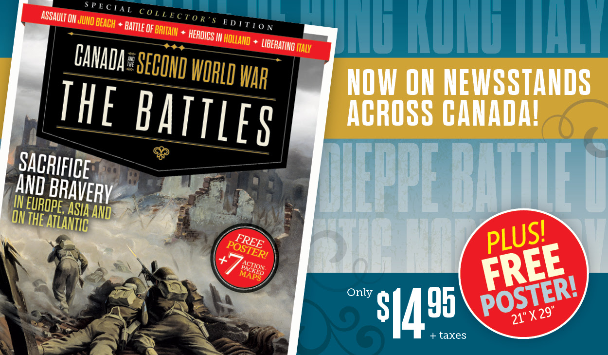 Canada and the Second World War | The Battles is on newsstands now!