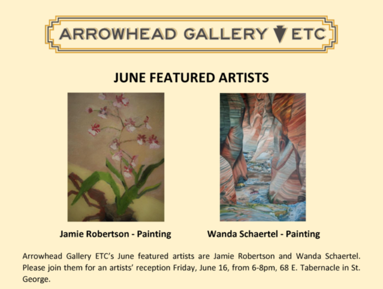 Arrowhead Gallery is pleased to present our Featured Artists for June. You are invited to a reception in their honor on Friday, June 16th. Come meet the artists and enjoy the Gallery!