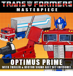 MASTERPIECE OPTIMUS PRIME WITH TRAILER & VECTOR SIGMA