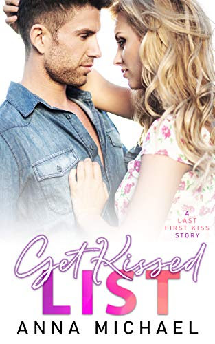 Cover for 'Get Kissed List (Last First Kiss Book 1)'