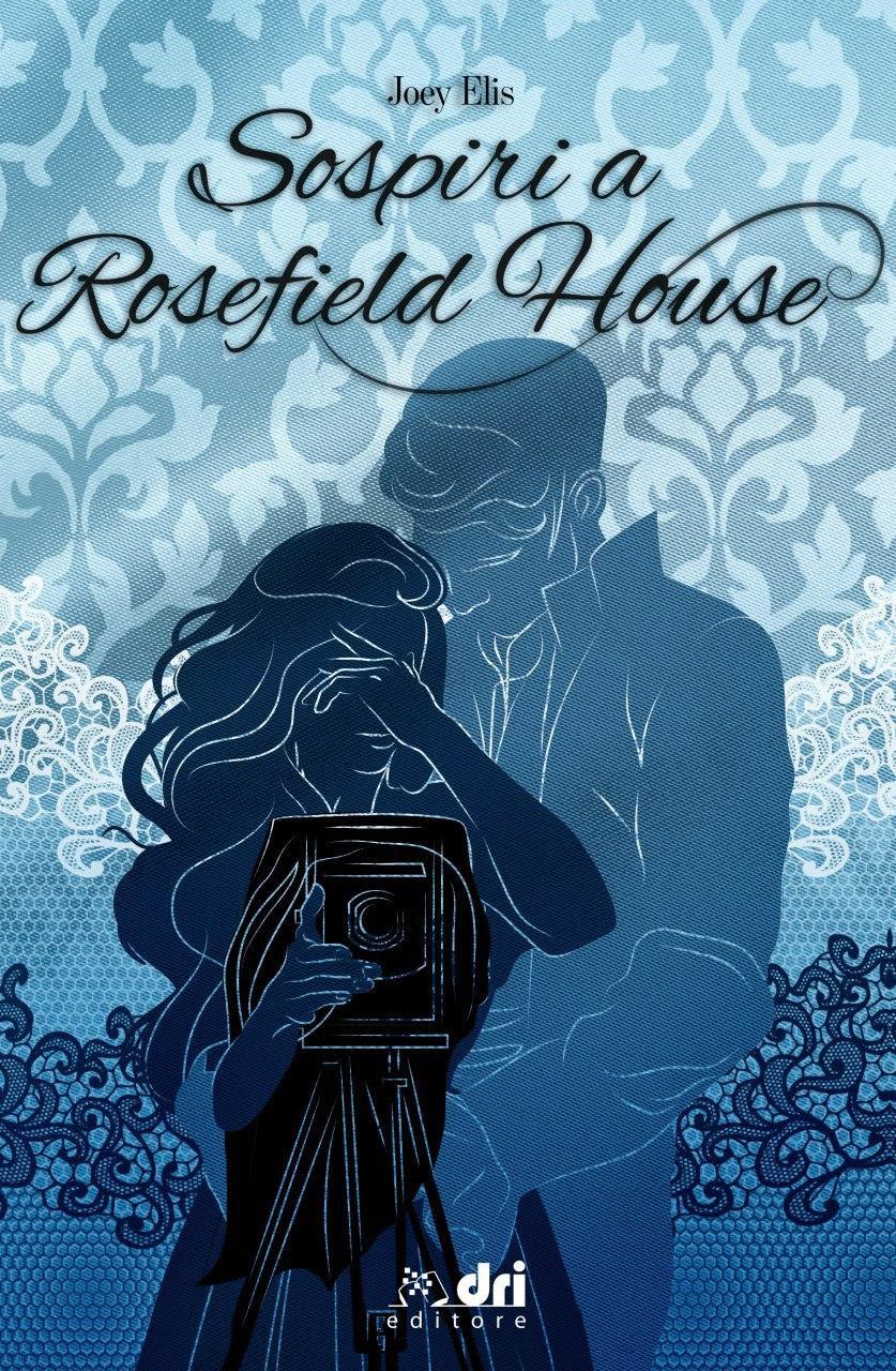 Sospiri a Rosefield House