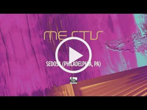 MESTIS - Sedosa (Philadelphia, PA) LIVE