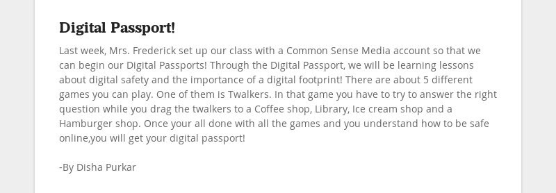 Digital Passport! Last week, Mrs. Frederick set up our class with a Common Sense Media account so...