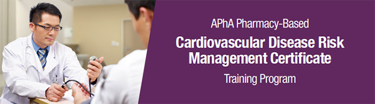 APhA Pharmacy-Based Cardiovascular Disease Risk Management Certificate Training Program