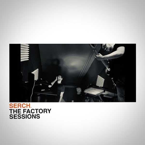 "SERCH. - ""The Factory Sessions"" portada"