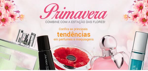 Primavera combine com a estação das flores, confira as principais tendencias em perfumes e maquiagens