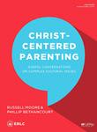 Christ-Centered Parenting