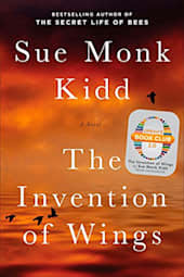 The Invention of Wings: Oprah's Book Club 2.0 Edition