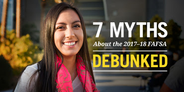 7 Myths Debunked About FAFSA